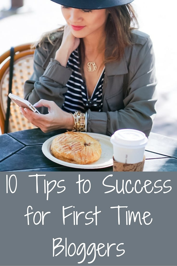10 Tips to Success for First Time Bloggers