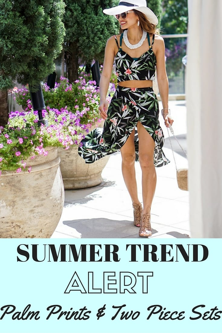 Summer Trend Alert_ Palm Prints & Two Piece Sets