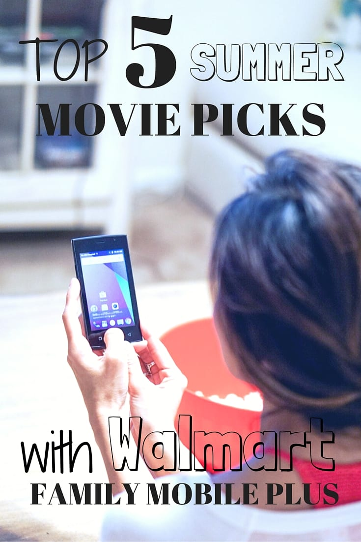 Top 5 Summer Movie Pick with Walmart Family Mobile Plus