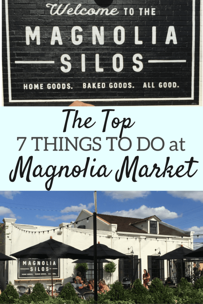 top-7-things-to-do-at-magnolia-market