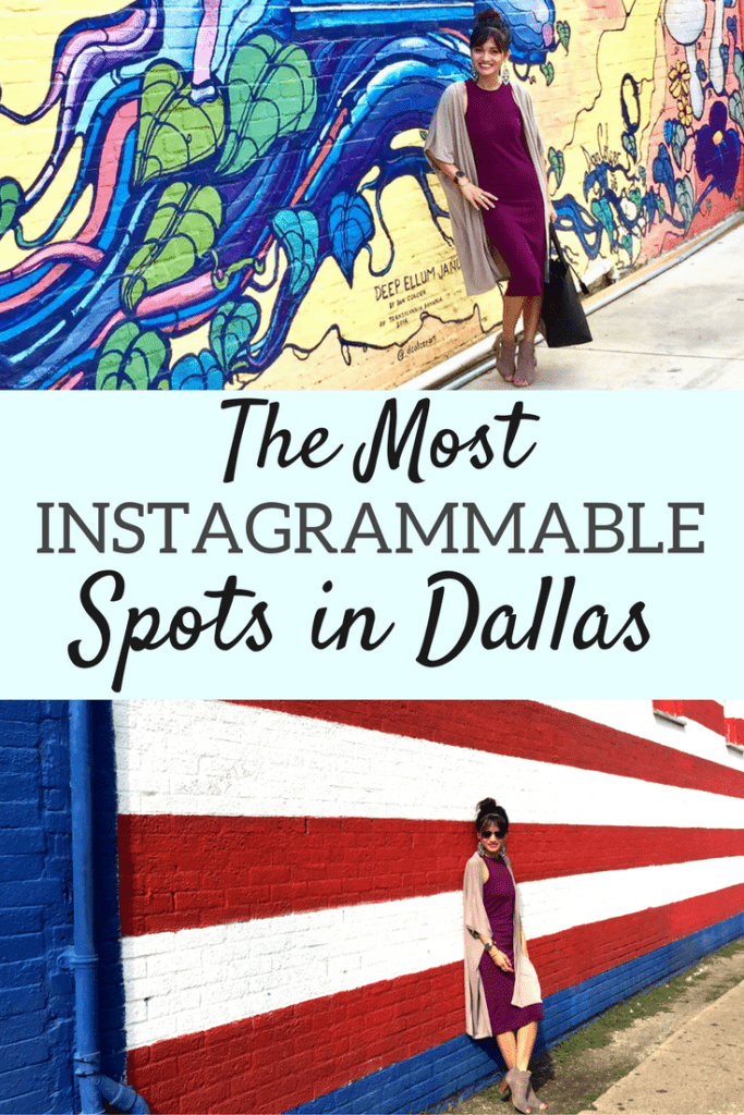 THE MOST INSTAGRAMMABLE SPOTS IN DALLAS