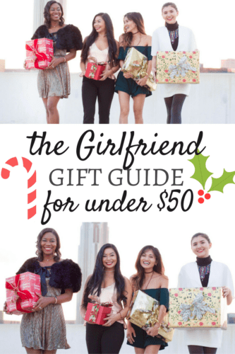 The Girlfriend Gift Guide for under $50