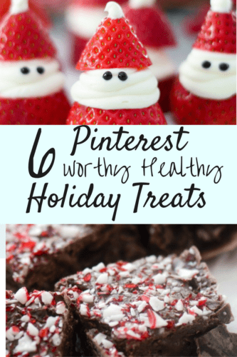 Pinterest Worthy Healthy Holiday Treats