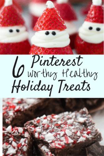 Pinterest Worthy Healthy Holiday Treats
