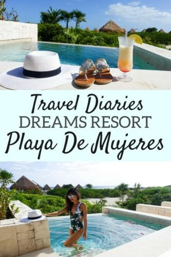 Dreams Resort Playa De Mujeres Travel Diaries