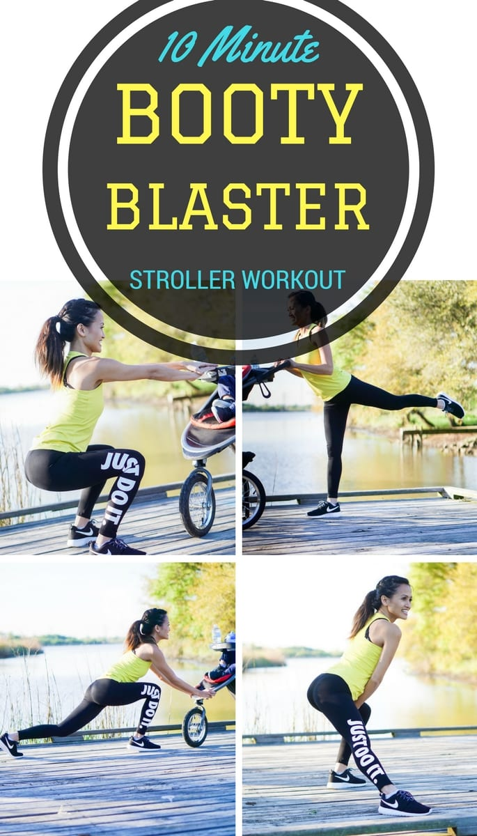 10 minute booty blaster, butt workout, glutes workout, outside exercise, mommy and me workout, stroller workout