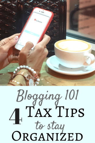 blogging 101, tax tips, organized, blogging tips