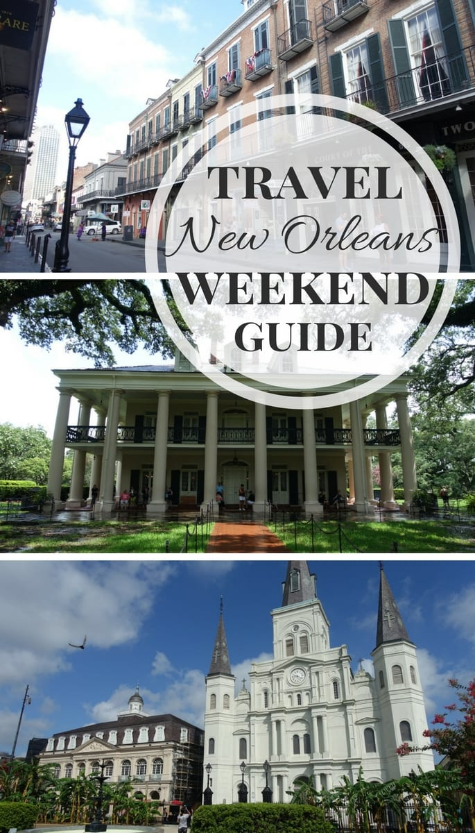 Dawn p darnell weekend travel guide to new orleans for Go to new orleans