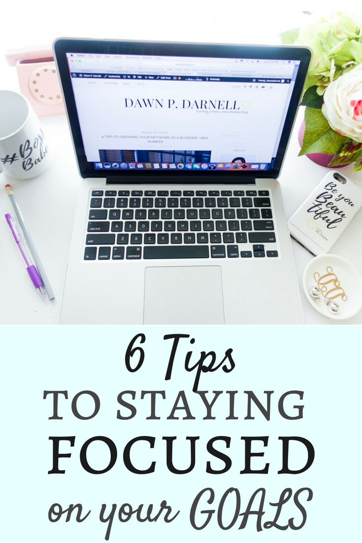 GOALS, blogging tips, work tips, staying focused, productivity tips, boss babes, work from home